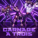 Welcome Carnage A Trois to Agents of Mayhem