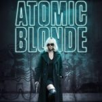 Second Opinion – Atomic Blonde (2017)