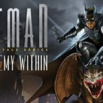 Video Game Review – Batman: The Enemy Within – Episode 1 'The Enigma'