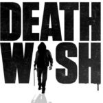 Death Wish gets a grindhouse-style red band trailer