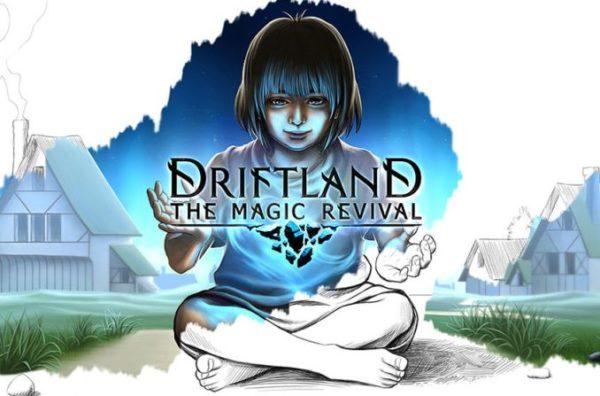 Driftland-The-Magic-Revival-600x396