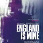 Movie Review – England Is Mine (2017)