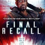 Giveaway – Win a DVD bundle with Final Recall – NOW CLOSED