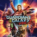 Blu-ray Review – Guardians of the Galaxy Vol. 2 (2017)