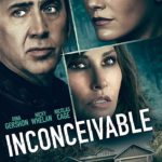 Giveaway – Win Inconceivable starring Nicolas Cage and Gina Gershon – NOW CLOSED