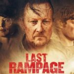 Watch the trailer for crime thriller Last Rampage starring Robert Patrick and Heather Graham