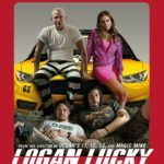 Movie Review – Logan Lucky (2017)