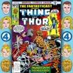The Fantasticast #243 – Marvel Two-in-One #22