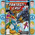 The Fantasticast #244 – Fantastic Four #178 – Call My Killer – The Brute