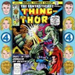 The Fantasticast #245 – Marvel Two-in-One #23 – Death On The Bridge To Heaven