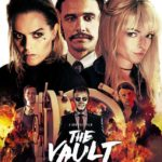 Movie Review – The Vault (2017)