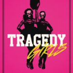 Toronto After Dark Film Festival Review – Tragedy Girls (2017)