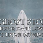 Exclusive Interview – Director David Lowery on A Ghost Story