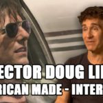 Exclusive Interview – Doug Liman talks American Made and Live Die Repeat and Repeat