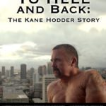 Horror Channel FrightFest Review – To Hell and Back: The Kane Hodder Story (2017)