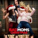 Movie Review – A Bad Moms Christmas (2017)