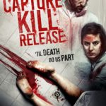 Giveaway – Win Capture Kill Release on DVD