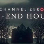 "Channel Zero creator wanted to create ""a John Carpenter suburban nightmare"" with No-End House"