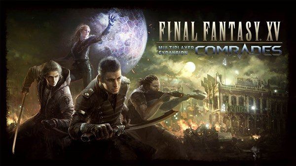 Final Fantasy XV Comrades multiplayer expansion coming this October