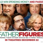 Owen Wilson and Ed Helms comedy Bastards retitled Father Figures