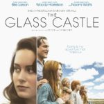 Movie Review – The Glass Castle (2017)