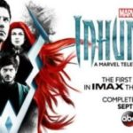 Despite rumours, Marvel's Inhumans hasn't been cancelled (yet)