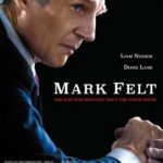 Movie Review – Mark Felt: The Man Who Brought Down the White House (2017)