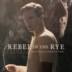 Movie Review – Rebel in the Rye (2017)