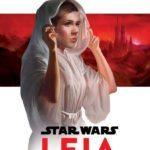 Book Review – Star Wars: Leia, Princess of Alderaan