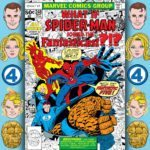 The Fantasticast #248 – What If? #1 – What If Spider-Man Had Joined The Fantastic Four?