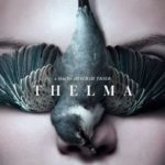 Supernatural thriller Thelma gets a poster and trailer