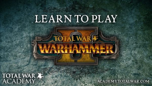 total-war-warhammer-2-total-war-academy-600x338