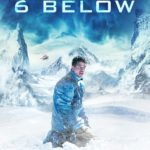 Watch an exclusive clip from 6 Below starring Josh Hartnett
