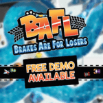 Free demo and time attack competition available for BAFL – Brakes Are For Losers