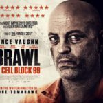 Brawl in Cell Block 99 gets a new UK poster