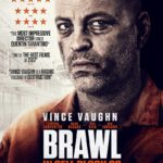 Movie Review – Brawl In Cell Block 99 (2017)