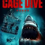 DVD Review – Cage Dive (2017)