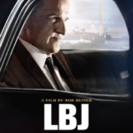 Movie Review – LBJ (2017)