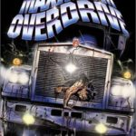 October Horrors 2017 Day 30 – Maximum Overdrive (1986)