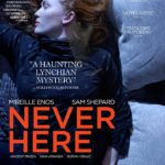 Watch the trailer for Never Here starring Mireille Enos and Sam Shepard