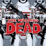 A New World Order emerges in The Walking Dead #175