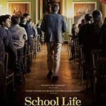 Movie Review – School Life (2016)