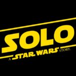 The Flickering Myth Reaction to the Solo: A Star Wars Story teaser trailer