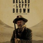Movie Review – The Ballad of Lefty Brown (2017)