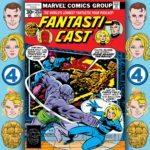 The Fantasticast #252 – Fantastic Four #182 – Enter The Mad Thinker