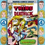 The Fantasticast #253 – Marvel Two-in-One #27 – Day Of The Demolisher