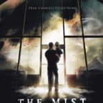 October Horrors 2017 Day 26 – The Mist (2007)