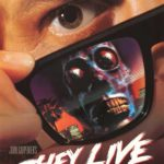 October Horrors 2017 Day 31 – They Live (1988)