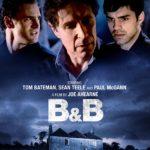 Watch the trailer for thriller B & B starring Paul McGann, Tom Bateman and Sean Teale