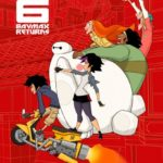 Big Hero 6: The Series to premiere with TV movie Baymax Returns